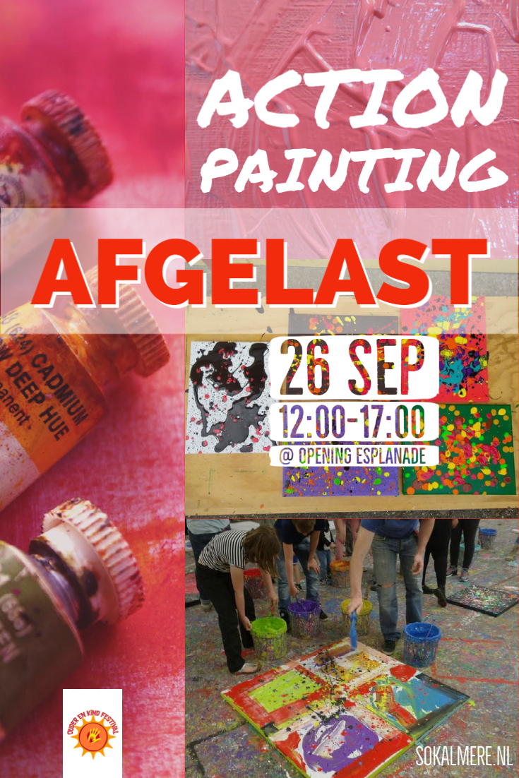 Afgelast! Zaterdag 26 september 12-17u Action Painting @ Opening Esplanade
